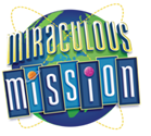 2019 Vacation Bible School Theme - Miraculous Mission